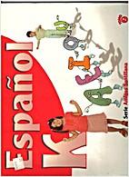 Espanol K, Tomo 2 by Judith Sierra Rivera