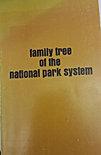 Family tree of the national park system; a…