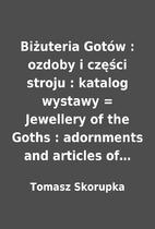 Biżuteria Gotów : ozdoby i części stroju…