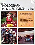 How to Photograph Sports and Action (HP…