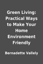 Green Living: Practical Ways to Make Your…
