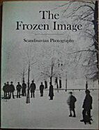 The Frozen Image: Scandinavian Photography…
