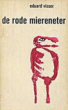 De rode miereneter by Eduard Visser
