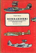 Bombardieri e aerei da pattugliamento e…