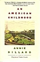 An American childhood by Annie Dillard