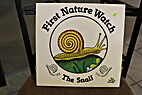 The Snail/Big Book (First Nature Watch) by…