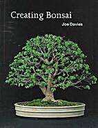 Creating Bonsai: Create and Maintain Bonsai…