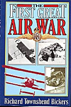The First Great Air War by Richard Townshend…