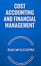 COST ACCOUNTING AND FINANCIAL MANAGEMENT by…