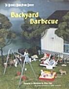 Backyard Barbecue by Alice Zinn