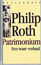 Patrimonium een waar verhaal by Philip Roth