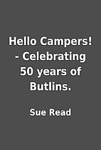 Hello Campers! - Celebrating 50 years of…