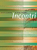 Incontri. Rivista europea di studi italiani