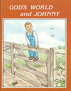 God's World and Johnny by Dorothy Andrews