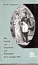 Het bezoek van Napoleon aan Rotterdam 25/27…