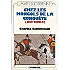 La vie quotidienne chez les Mongols de la…