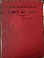 Prize winners' book of model airplanes by C.…