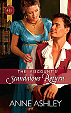 The Viscount's Scandalous Return by Anne…