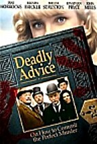 Deadly Advice [1994 film] by Mandy Fletcher