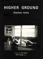 Higher Ground by Thomas Roma
