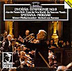 Dvorak: Symphony No. 9 / Smetana: Vltava…