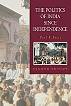 Politics of India since independence by Paul…