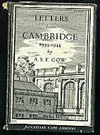 Letters from Cambridge, 1939-1944 by A. S.…