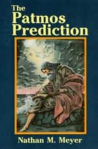 The Patmos prediction by Nathan M. Meyer