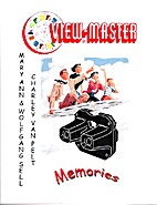 View-Master Memories by Mary Ann Sell