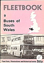 Buses of South Wales (Fleetbook) by A. M.…