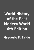 World History of the Post Modern World 6th…