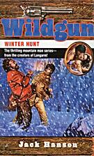 Winter Hunt (Wildgun, Book 7) by Jack Hanson