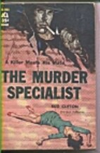 The Murder Specialist by Bud Clifton