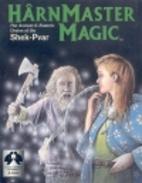 Harnmaster Magic: The Ancient & Esoteric…