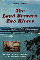 The land between two rivers : the St. George…