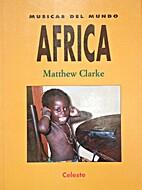 Africa. Musicas Del Mundo by Clarke