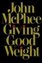 Giving Good Weight by John McPhee