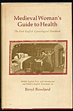 Medieval Woman's Guide to Health: the First…