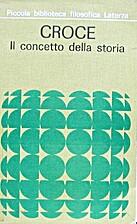 Il concetto della storia by Benedetto Croce