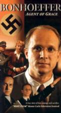 Bonhoeffer: Agent of Grace [2000 film] by…