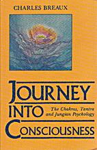 Journey into Consciousness: The Chakras,…