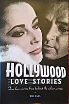 Hollywood Love Stories by Gill Paul