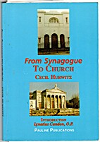From Synagogue To Church by Cecil Hurwitz