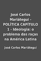 José Carlos Mariátegui - POLÍTICA…