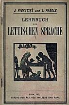 Latviešu valodas mācība / Lehrbuch der…