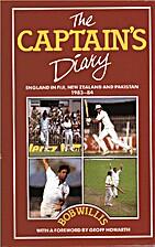 Captain's Diary by Bob Willis