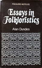 Essays in Folkloristics by Alan Dundes