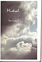 Mistral by Tom Kryss