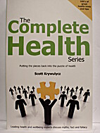The Complete Health Series by Scott…