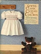 Sewing Classic Clothes for Children by Kitty…